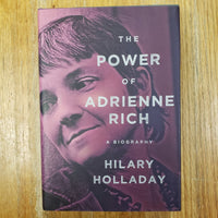 The Power of Adrienne Rich - Hilary Holladay