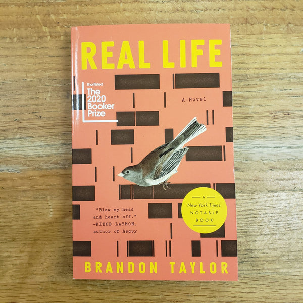 Real Life: A Novel - Brandon Taylor