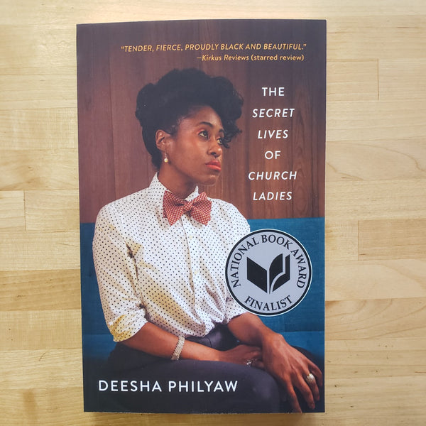 The Secret Lives of Church Ladies - Deesha Philyaw