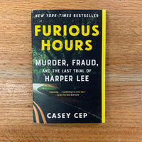 Furious Hours - Casey Cep