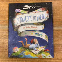If You Come to Earth - Sophie Blackall