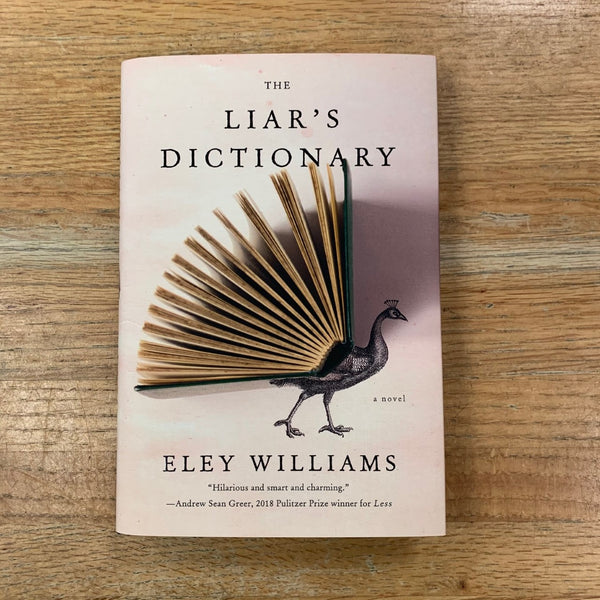 The Liar's Dictionary - Eley Williams
