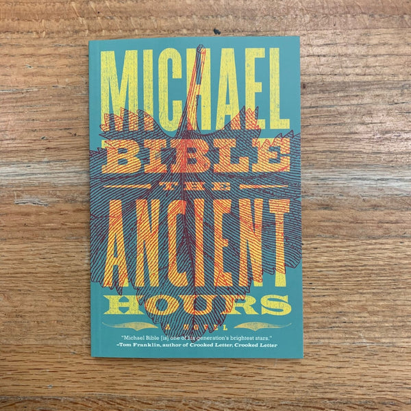 The Ancient Hours - Michael Bible