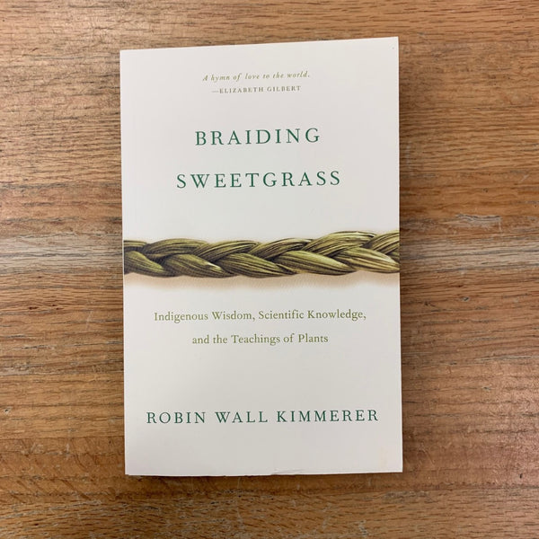 Braiding Sweetgrass - Robin Wall Kimmerer