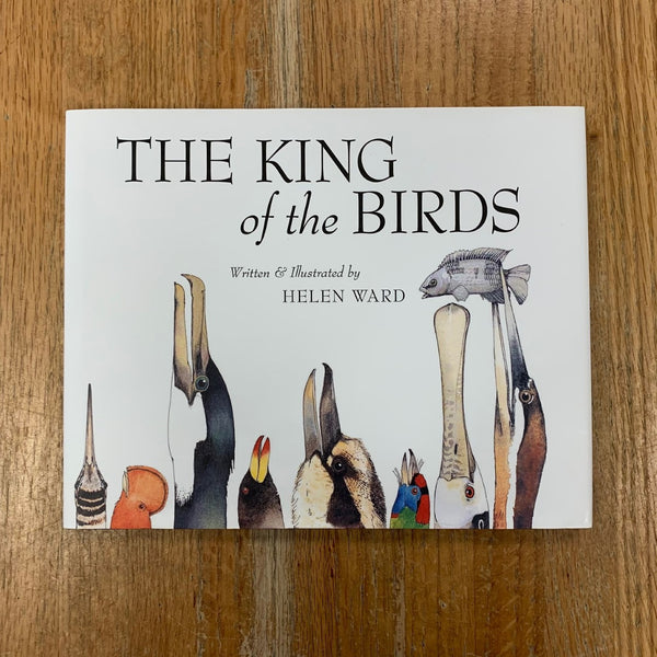 The King of the Birds - Helen Ward
