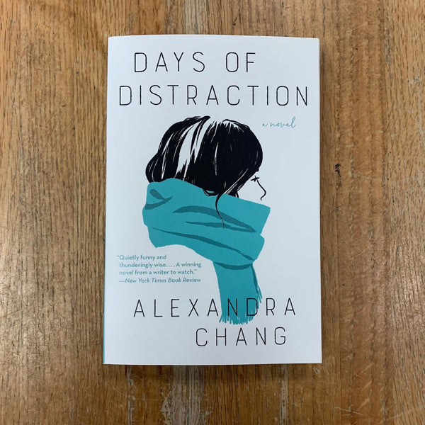 Days of Distraction - Alexandra Chang