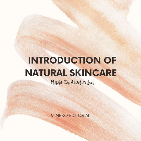 Introduction of Natural Australian Skincare