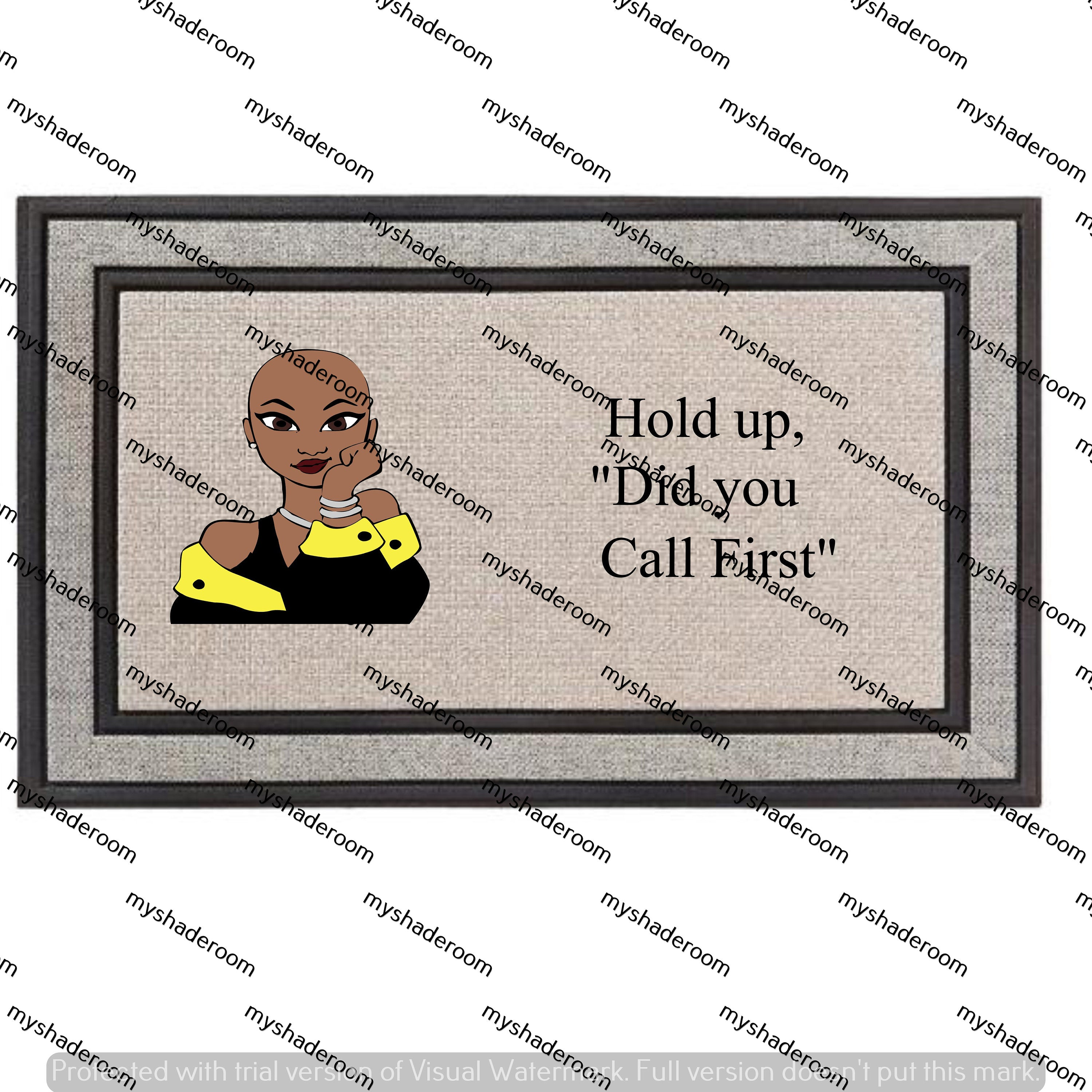 Bald Head Woman Did You Call First Doormat