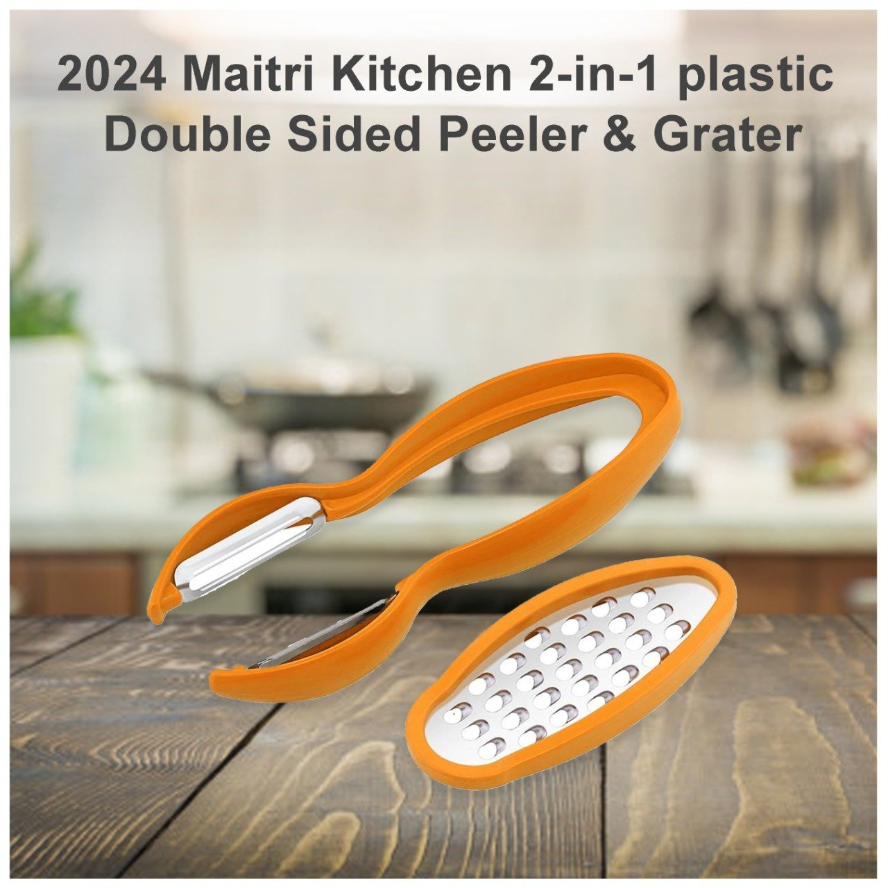 2024 Maitri Kitchen 2-in-1 plastic Double Sided Peeler & Grater