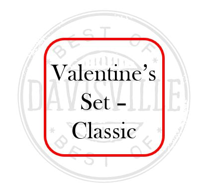 Valentine's Gift Set - Classic - Weekend of February 13