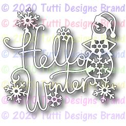 Tutti Designs - Dies - Hello Winter - Lavinia World