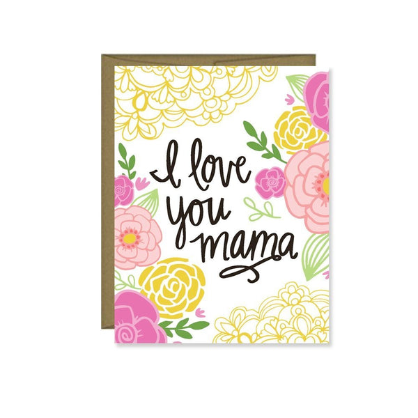 I Love You Mama Card