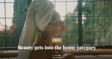 Beauty gets into the home category
