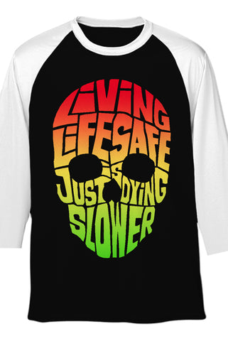 Dying Slower Raglan