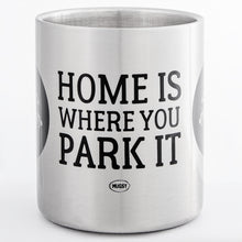 "Lade das Bild in den Galerie-Viewer, HOME IS WHERE YOU PARK IT ""ALKOVEN""  Edelstahlbecher"