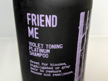 Load image into Gallery viewer, Friend Me: Violet Toning Platinum Shampoo