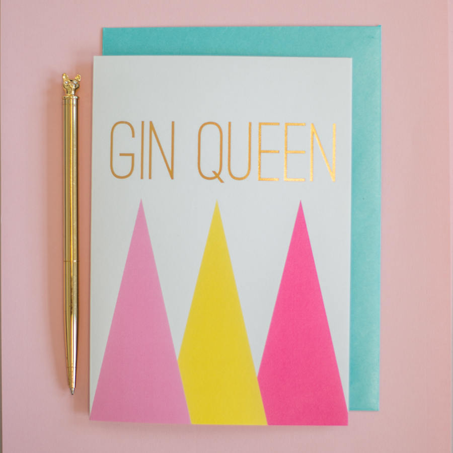 Gin Queen card gold foil greeting card, gin, birthday card, gin cards