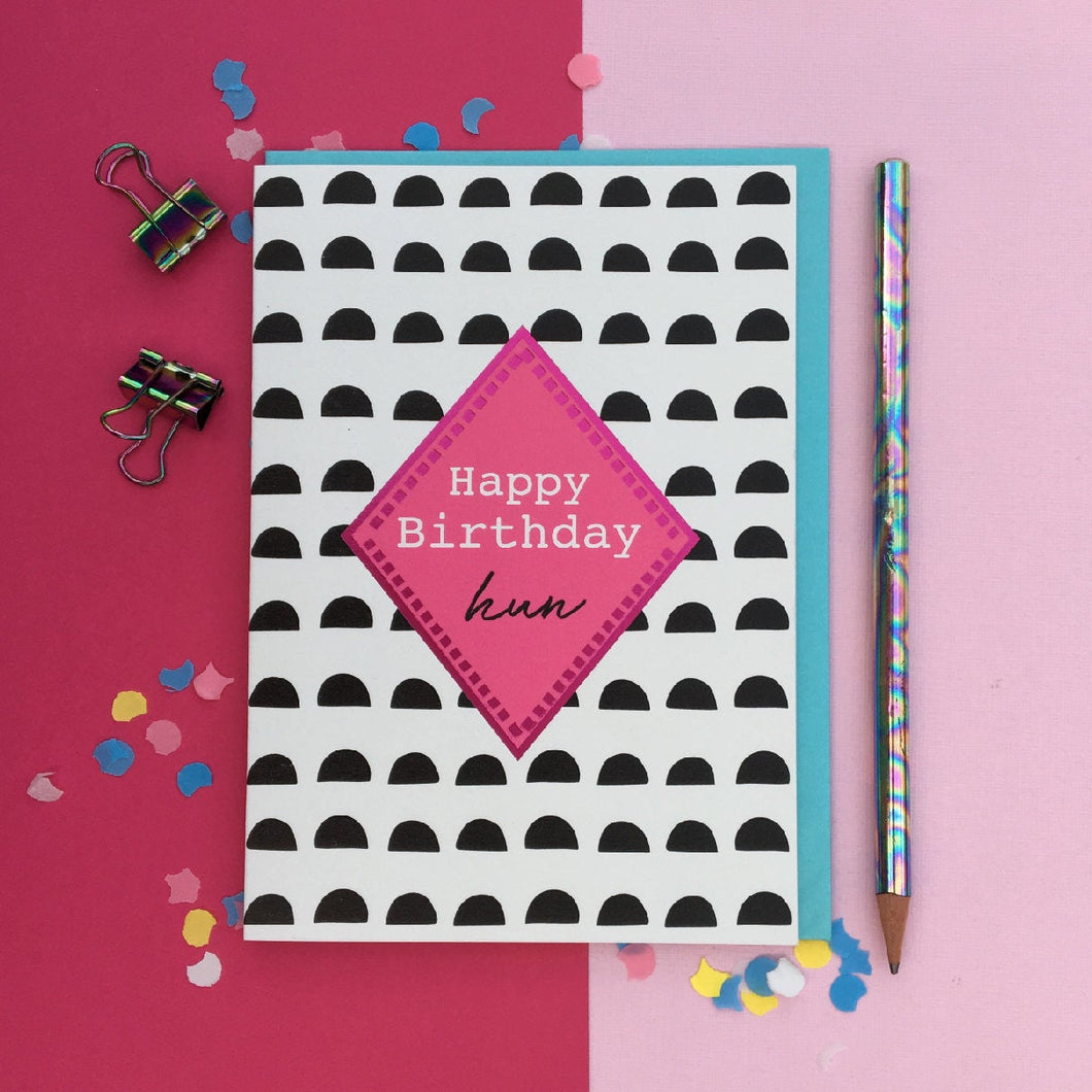 Happy birthday card hun, birthday card Pink foil detail