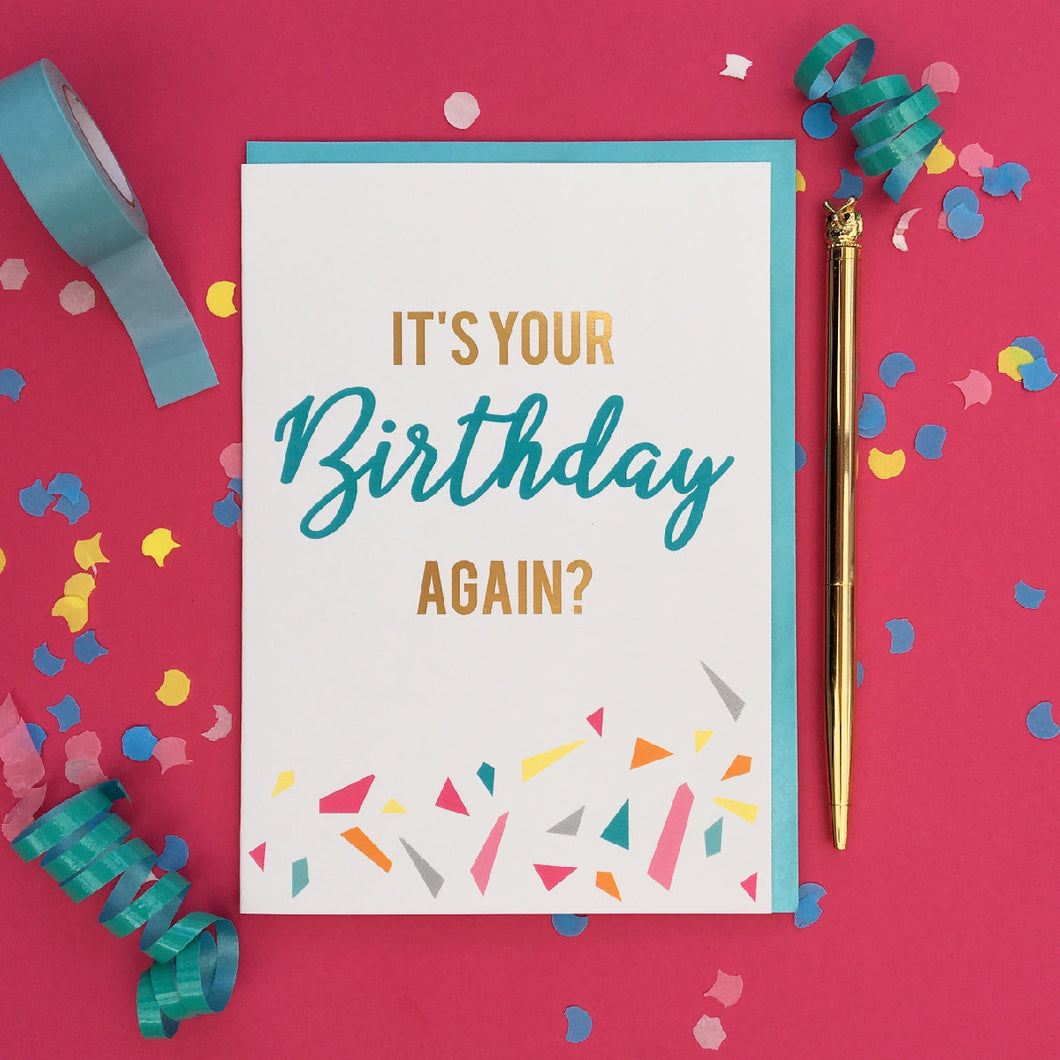 funny birthday card - A gorgeous bright and shiny birthday card. Finished in gold foil.