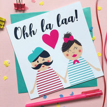 Load image into Gallery viewer, Cute Anniversary card - Ooh la laa greeting card - Valentines day card - card for husband - card for wife - boyfriend card - girlfriend card