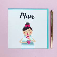 Load image into Gallery viewer, Mum Birthday card, birthday card, friend birthday card