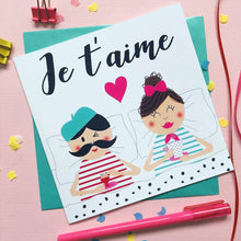 Load image into Gallery viewer, Anniversary card husband - wife - boyfriend - girlfriend -  Je t'aime, anniversary card, valentines day card, valentines card