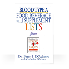 Load image into Gallery viewer, Eat Right 4 Blood Type A: Individual Food Drink and Supplement lists paperback