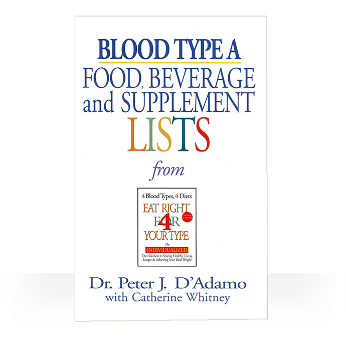 Eat Right 4 Blood Type A: Individual Food Drink and Supplement lists paperback