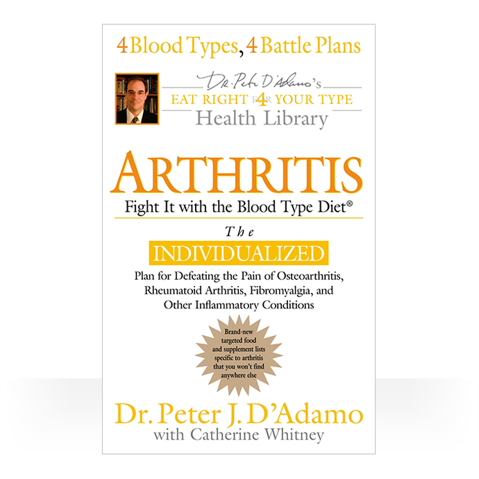 Arthritis - Fight it with the Blood Type Diet paperback