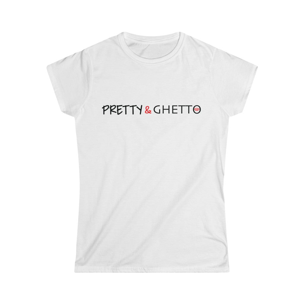 Women's Pretty & Ghetto Tee
