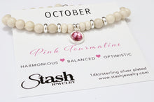 Load image into Gallery viewer, October Birthstone Bracelet - Pink Tourmaline