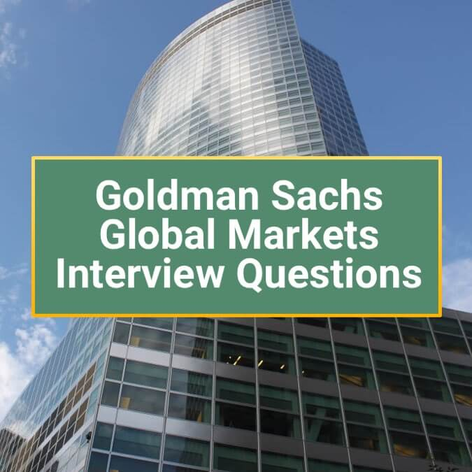 Top 5 Goldman Sachs Sales and Trading Interview Questions