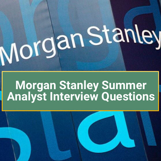 Morgan Stanley Sales and Trading Interview Questions (Summer Analyst)