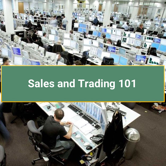 Sales and Trading 101: The Definitive Industry Overview