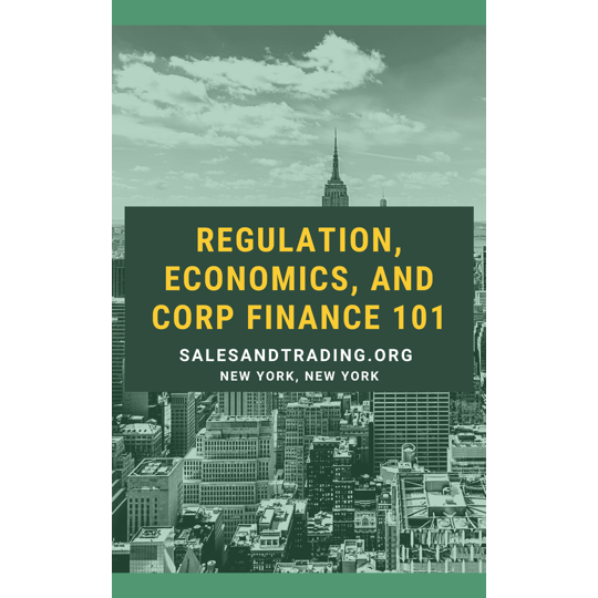 Regulation, Economics, and Corporate Finance Guide