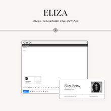 Load image into Gallery viewer, Eliza Email Signature Collection