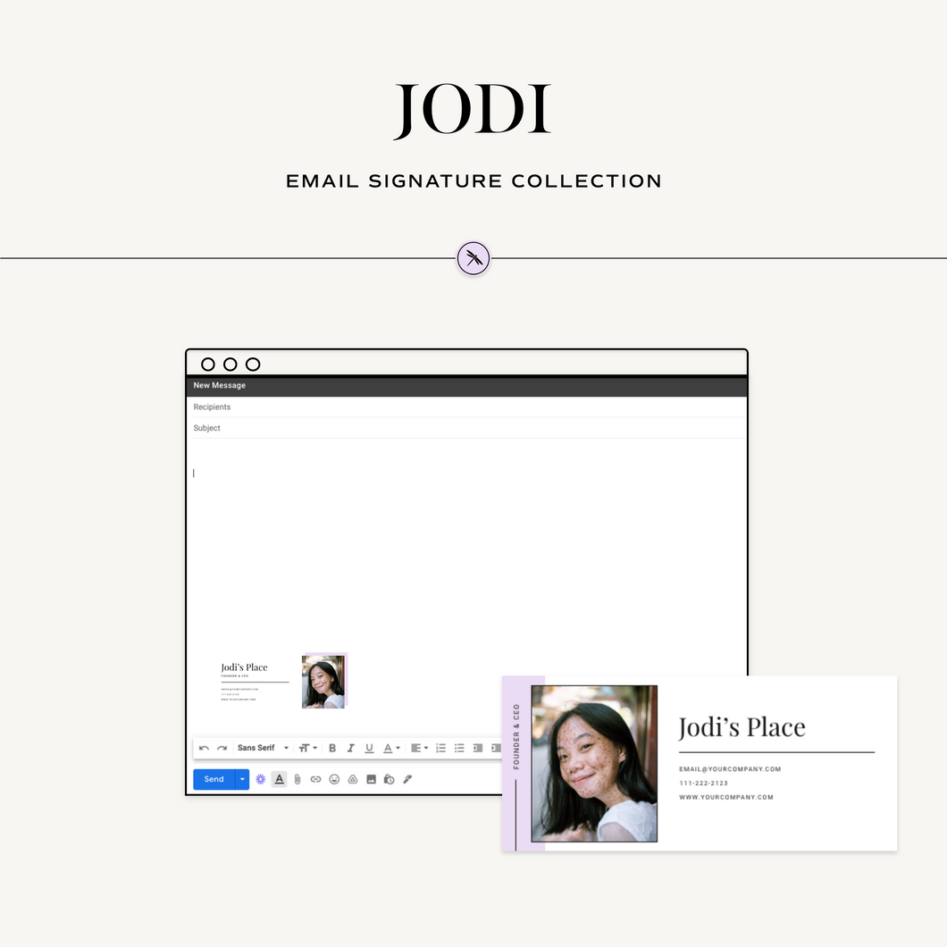 Jodi Email Signature Collection