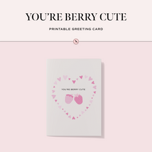 Load image into Gallery viewer, You're Berry Cute Printable Greeting Card