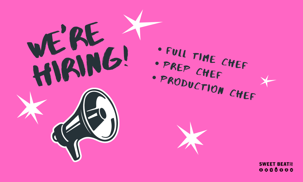 We Are Hiring - Three Roles Available at Sweet Beat Cafe
