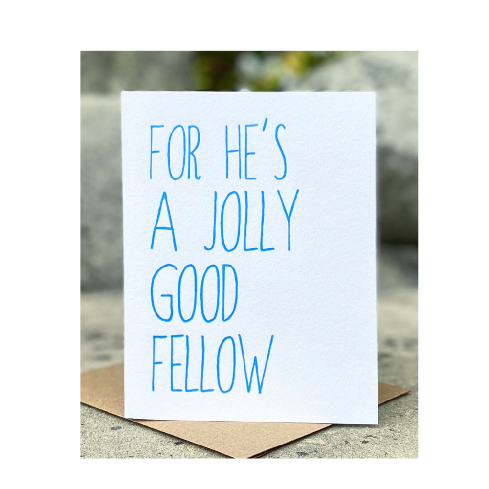 'For He's A Jolly Good Fellow' Birthday Card - Sweet Beat Sligo