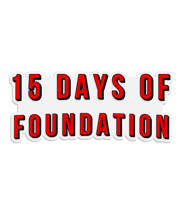 15 Days of Foundation Decal