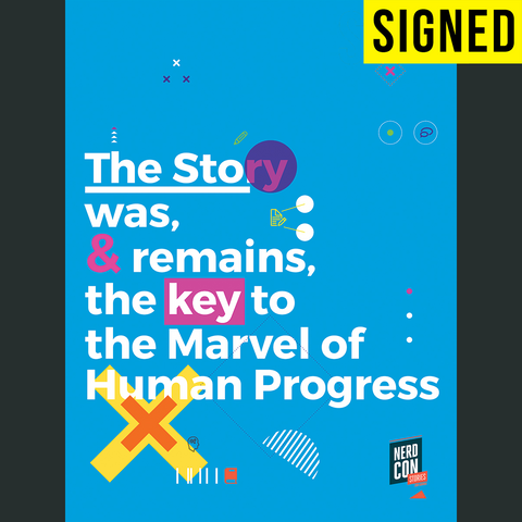SIGNED The Story Was and Remains Poster