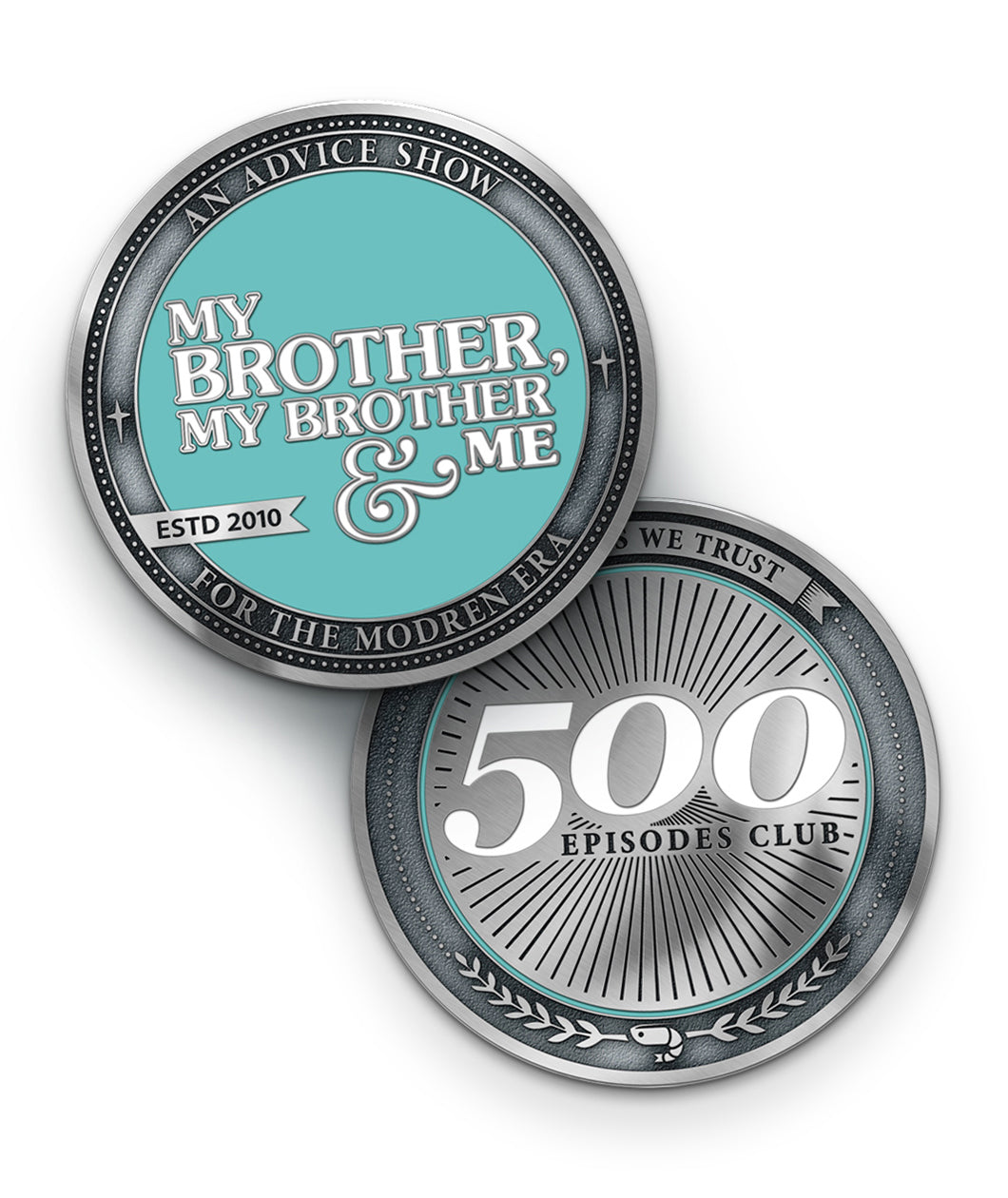 MBMBaM 500 Episodes Club Coin