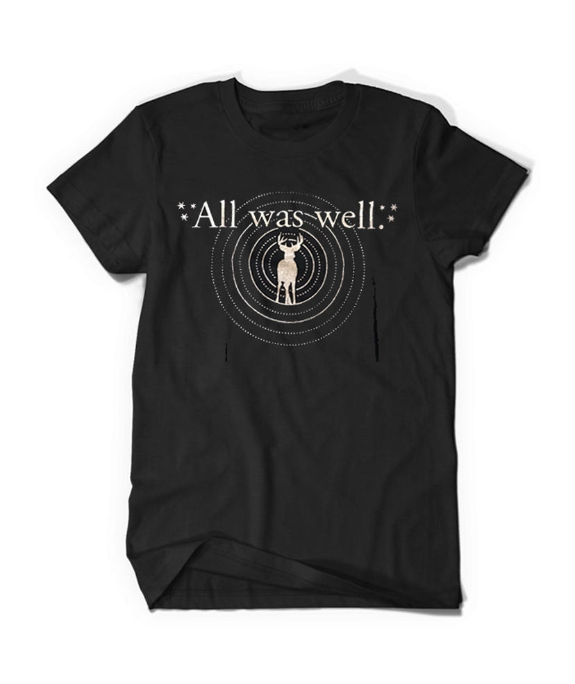 All Was Well Shirt - Staff