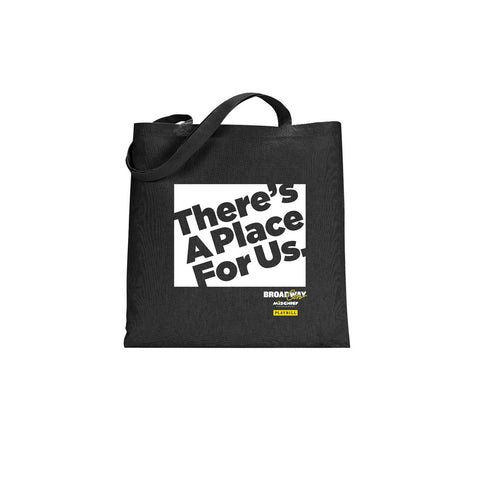 There's a Place For Us Tote Bag