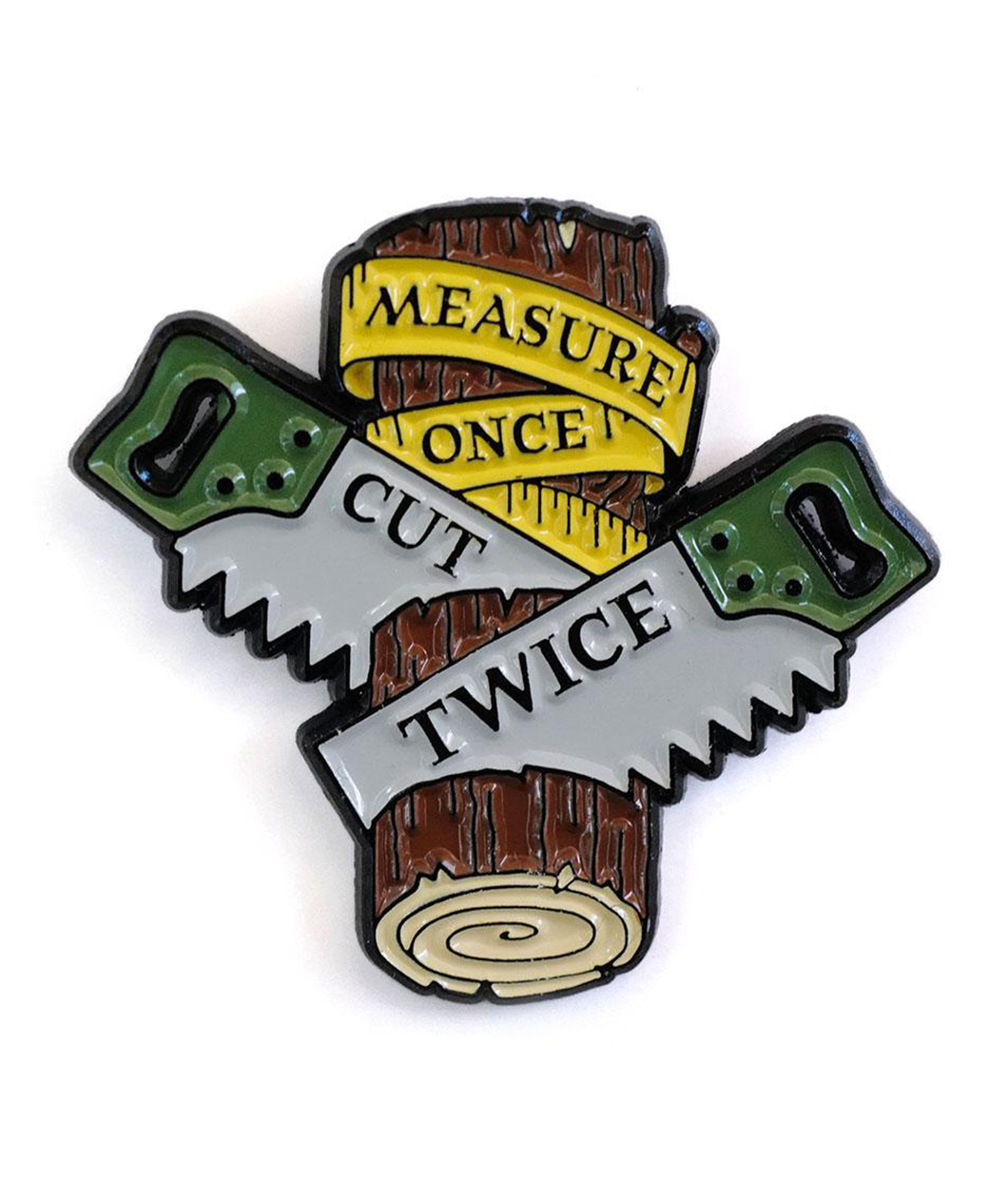 Measure Once, Cut Twice Pin