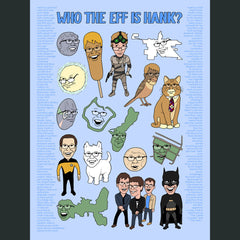 Who The Eff Is Hank Poster