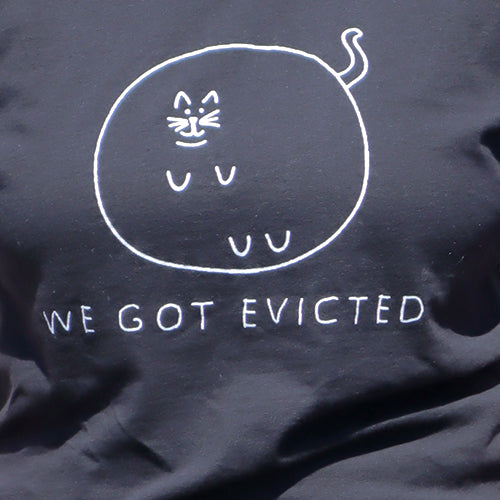 We Got Evicted Shirt