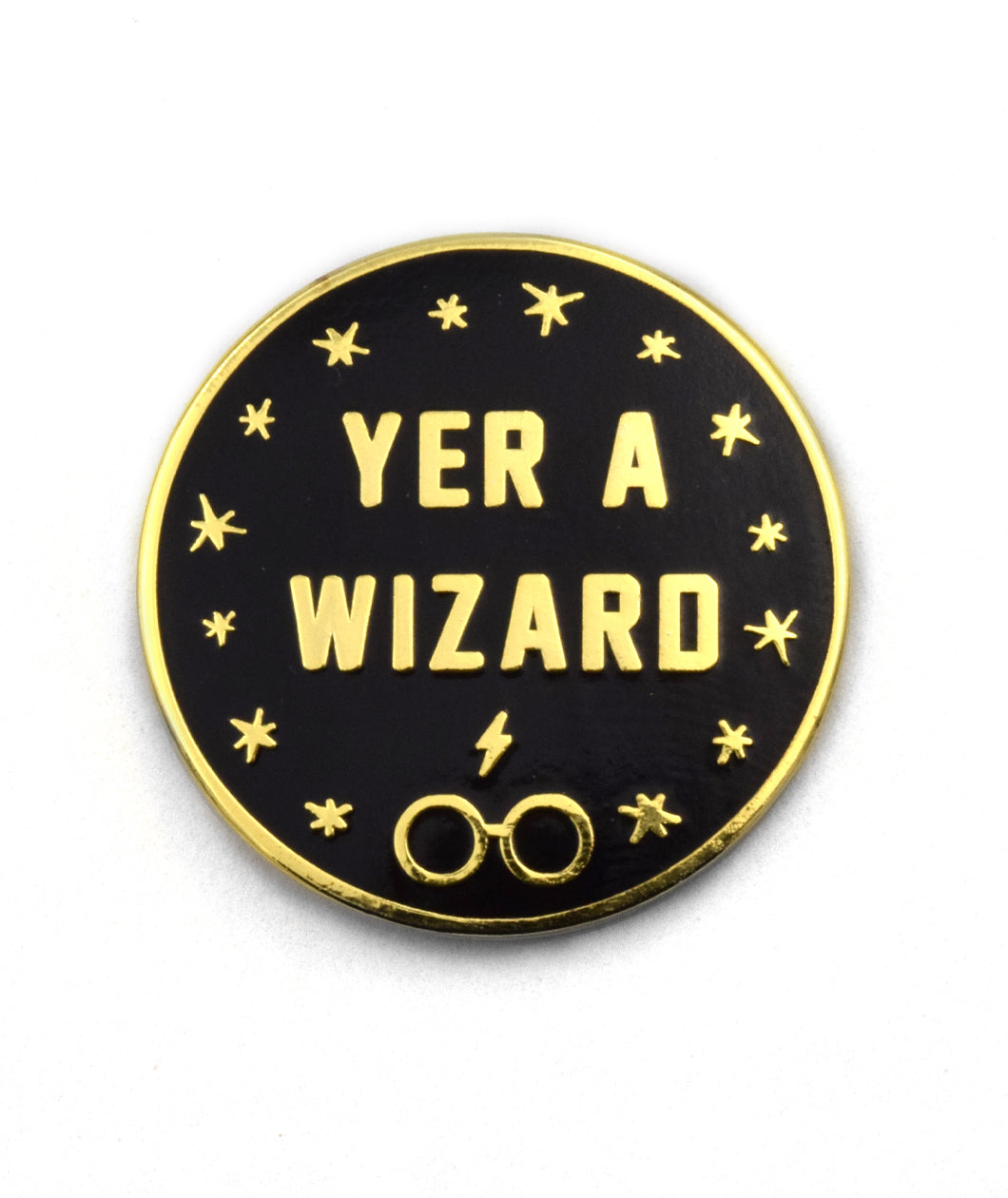 Yer a Wizard Pin