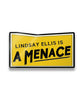 Menace Enamel Pin